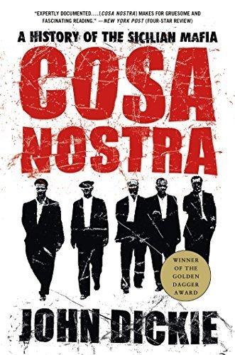 Cosa Nostra: Uma História da MafiaCOSA siciliana NOSTRA: Uma História da Máfia SICILIANA por Dickie, John (Autor) em Oct-21-2005 Paperback