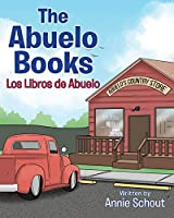 The Abuelo Books: Los Libros de Abuelo