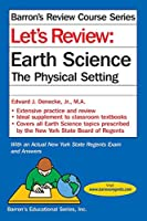 Let's Review Earth Science: The Physical Setting (Barron's Regents NY)