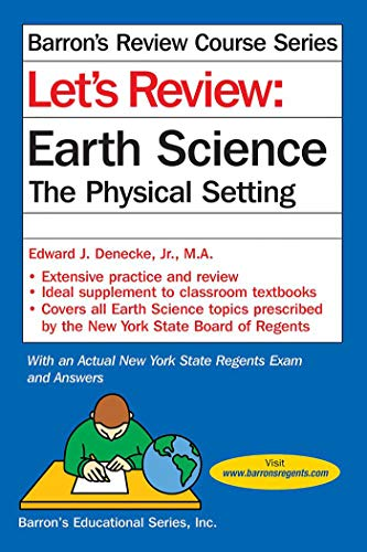 Compare Textbook Prices for Let's Review Earth Science: The Physical Setting Let's Review Series 5 Edition ISBN 9781438009117 by Denecke Jr., Edward J.