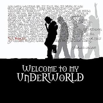 Welcome 2 My Underworld