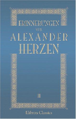 Erinnerungen von Alexander Herzen: Band II