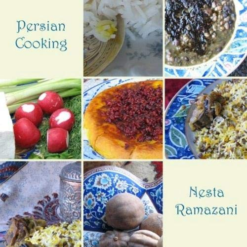 Persian Cooking: A Table of Exotic Delights: Revised and Updated