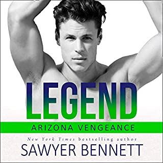 Legend: An Arizona Vengeance Novel                   Written by:                                                                                                                                 Sawyer Bennett                               Narrated by:                                                                                                                                 Joe Arden,                                                                                        Andi Arndt                      Length: 6 hrs and 41 mins     Not rated yet     Overall 0.0