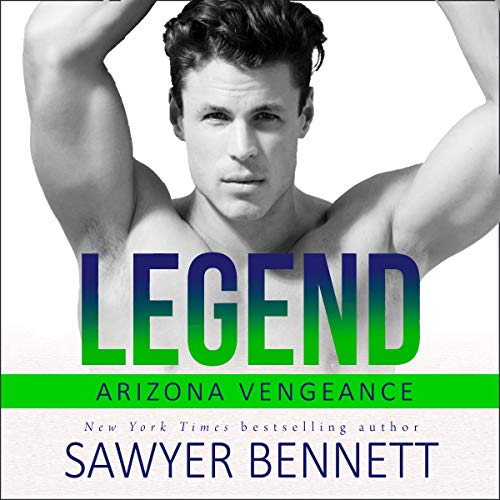 Legend: An Arizona Vengeance Novel                   By:                                                                                                                                 Sawyer Bennett                               Narrated by:                                                                                                                                 Joe Arden,                                                                                        Andi Arndt                      Length: 6 hrs and 41 mins     85 ratings     Overall 4.7
