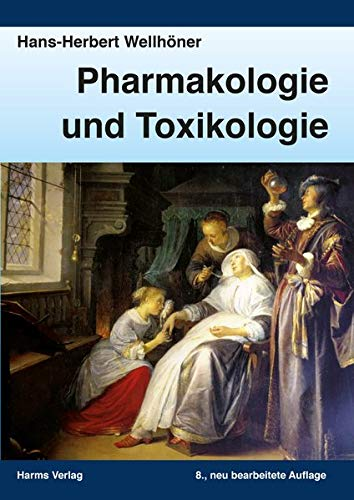 Pharmakologie und Toxikologie: Ein kurz gefasstes Lehrbuch für Studenten und Ärzte