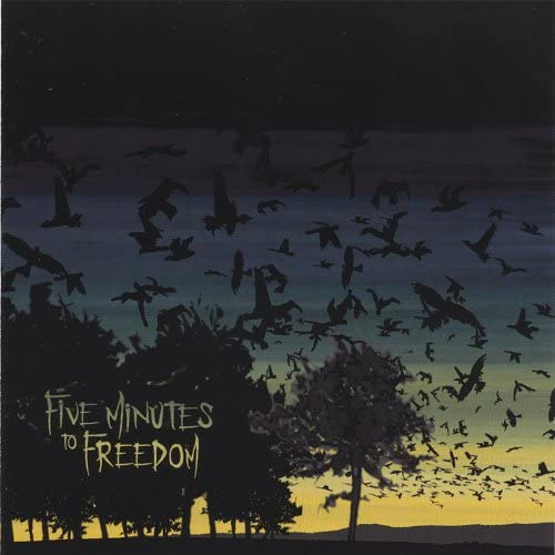 Five Minutes to Freedom