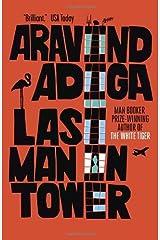 By Aravind Adiga - Last Man in Tower Unknown Binding