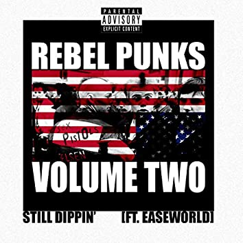 Still Dippin' (feat. Easeworld)