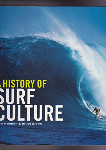 A History of Surf Culture (Evergreen)
