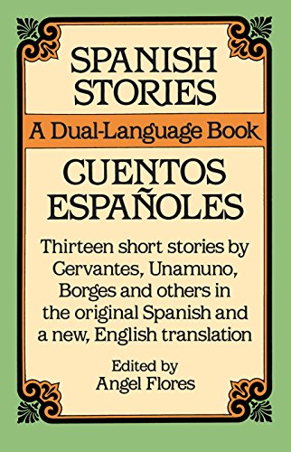 Spanish Stories: A Dual-Language Book (Dover Dual Language Spanish)