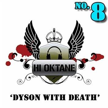 Dyson With Death