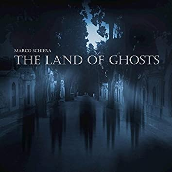 The Land Of Ghosts