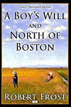 A Boy's Will and North of Boston (Classic Illustrated Edition)