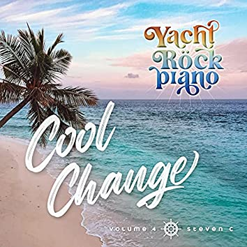 Yacht Rock Piano Cool Change Volume 4