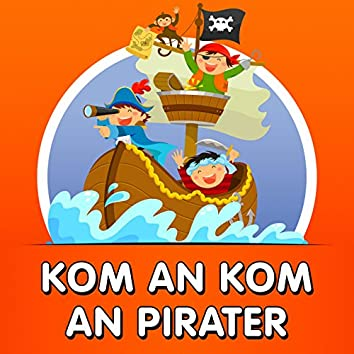 Kom an kom an pirater