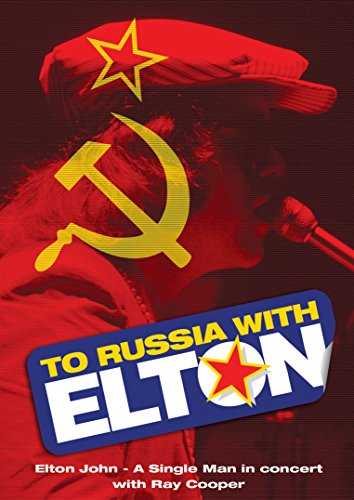 To Russia…With Elton
