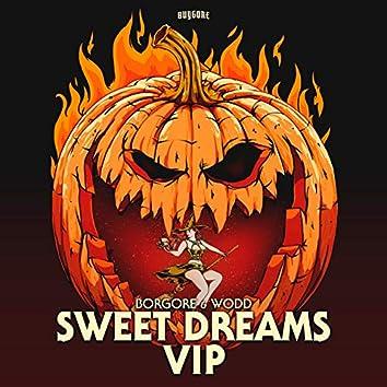 Sweet Dreams (VIP)