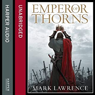 Emperor of Thorns     The Broken Empire, Book 3              By:                                                                                                                                 Mark Lawrence                               Narrated by:                                                                                                                                 Joe Jameson                      Length: 15 hrs and 4 mins     208 ratings     Overall 4.5