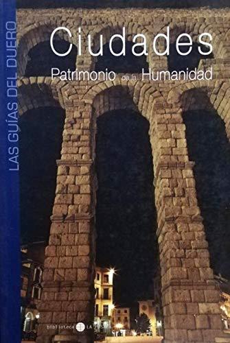Ciudades Patrimonio De La Humanidad De Castilla Y León