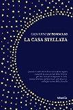 La casa stellata (Italian Edition)