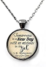 Tomorrow is a New Day Pendant Anne of Green Gables Book Quote Jewelry - Inspirational Motivational Quote Necklace or Key Chain Charm