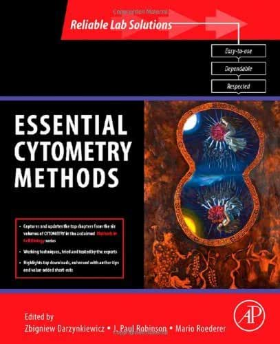 Essential Cytometry Methods (Reliable Lab Solutions) (2009-11-27)