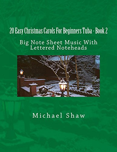 20 Easy Christmas Carols For Beginners Tuba - Book 2: Big Note Sheet Music With Lettered Noteheads (English Edition)