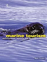 Marine Tourism: Development, Impacts and Management (Routledge Advances in Tourism)