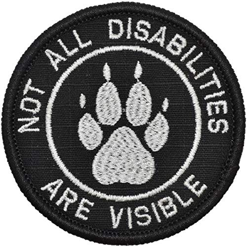 Not All Disabilities are Visible Service Dog - 3 inch Round Patch - Black
