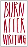 Burn After Writing by Sharon Jones (2014-04-23) - Carpet Bombing Culture; edition (2014-04-23) - 23/04/2014