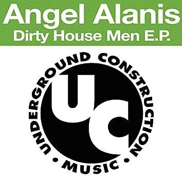 Dirty House Men EP