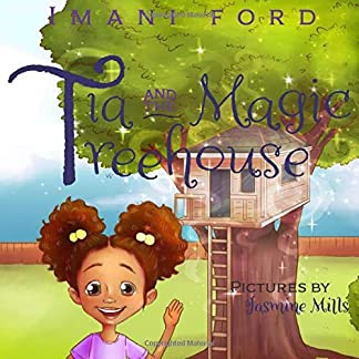 Tia and the Magic Treehouse