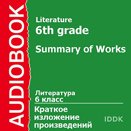 Literature for 6th Grade: Summary of Works [Russian Edition] Titelbild