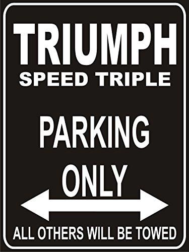 Parkplatz - Parking Only Triumph Triple Speed - Parkplatzschild