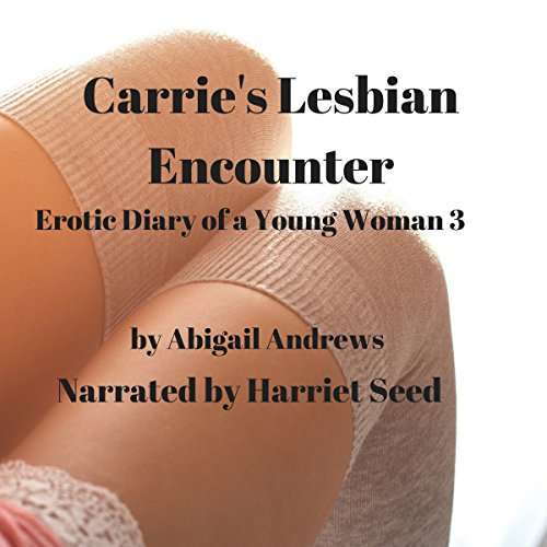 Carrie's Lesbian Encounter: Erotic Diary of a Young Woman Three audiobook cover art