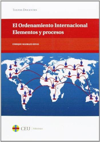 El ordenamiento internacional. Elementos y procesos: 40 (Textos Docentes)