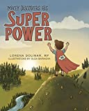Mikey Discovers His Super Power - Lorena Dolinar