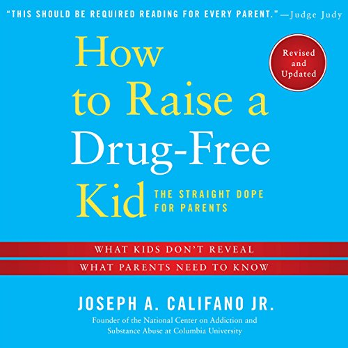 How to Raise a Drug-free Kid cover art