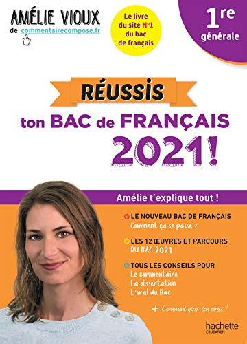 Amélie Vioux - Réussis ton bac de français 2021 - Français 1re (French Edition)