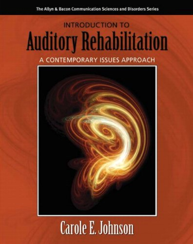 Introduction to Auditory Rehabilitation: A Contemporary...