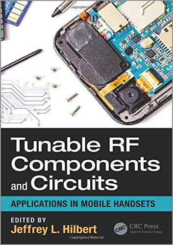 Price comparison product image Tunable RF Components and Circuits: Applications in Mobile Handsets (Devices,  Circuits,  and Systems)