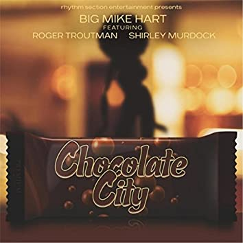 Chocolate City (feat. Roger Troutman & Shirley Murdock)