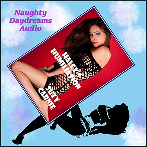 Haley's Humiliation audiobook cover art