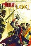 New Mutants/Loki - En exil - Format Kindle - 17,99 €
