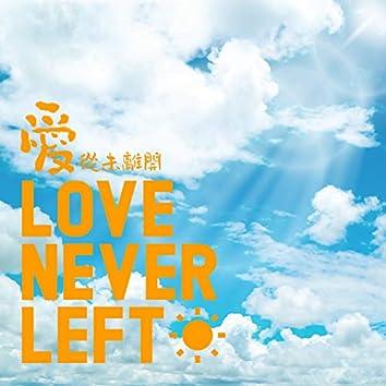 Love Never Left