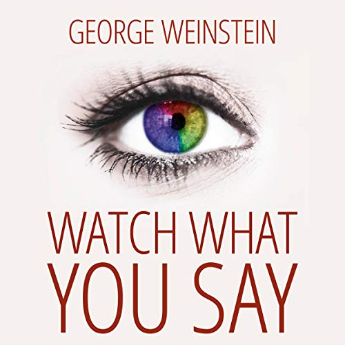 Watch What You Say Titelbild