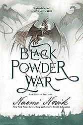 Black Powder War (Temeraire #3) by Naomi Novik