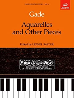 Aquarelles and Other Pieces: Easier Piano Pieces 61