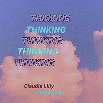 Thinking (feat. Claudia Lilly)